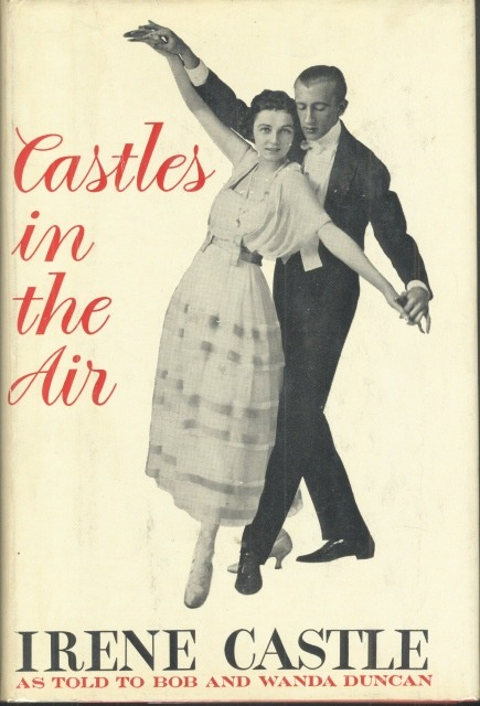 Castles in the Air - Irene Castle