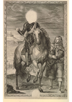 rhea137:  'The Headless Horseman' (via Kintzertorium) Equestrian portrait known as 'The Headless Horseman': a man, whose face has been completely erased, in armour and sash, holding stick, with page standing on the right, and battle scene in the background, in an ornate frame. Engraving made by Pierre Lombart after Anthony van Dyck, France, 1655. ► This print is celebrated for the number of transformations that it underwent over a period of many years. G.S.Layard wrote an entire book about it under the title 'The Headless Horseman', in 1922, in which he identified seven states. In the first the horseman is Cromwell; in the second there is no head; in the third and fourth he is transformed into Louis XIV; in the fifth he is Cromwell again; in the sixth he is Charles I, and in the seventh again Cromwell. The British Museum possesses impressions of each of Layard's states except the first. ► In fact there is an even earlier state, of which a photograph was presented to the BM by Professor W.C.Abbott in 1932. The lettering reads: 'Oliverius Magnae Britanniae Hiberniae et totius Anglici imperii Protector. Hanc summi et toto terrarum orbe celeberrimi herois effigiem Supremo suae celsitudinis Consilio DDD Petrus Lombardus.' Under the horse's hoof is 'P.Lombart sculpsit'. It may be doubted whether even this really was the first state, for Cromwell's head has certainly been re-engraved. The lettering makes it clear that it was Lombart who dedicated the print to the Council. Piper noted an entry in the State Papers for July 1655, when Lombart was paid £20 for 'presenting several portraits of his Highness to the Council'. He linked this with the print of Cromwell with a page, but it fits better with this plate. ► It was Cromwell's death and the subsequent collapse of the Commonwealth in 1660 that led to the subsequent transformations. The first of them seems to have been made by Lombard himself, who took the plate with him to France, but the later states are after his death and were made to cater to the curiosity of print collectors. The original copper plate found its way to the Stirling collection of Keir in Scotland, and now belongs to the same collector as has lent this impression. ► The design is cribbed by Lombart from an equestrian portrait of Charles I by van Dyck. The autograph is now in the Royal collection, but it is very likely that Lombart used the version that is now at Petworth. In the 1650s it was in Northumberland House in London, and an inventory shows that 'the face was not finished' at that time. Robert Walker, with whom Lombart was closely associated, did not hesitate to use van Dyck in the same way. When asked 'why he did not make some of his own postures, says he, if I could get better I would not do Vandikes. He would not bend his mind to make any postures of his own'. ► Piper unfortunately omitted the engravings in his study of the portraits of Cromwell in the Walpole Society, and it is difficult to understand the sequence of their production. Some prints seem to have been lost completely. On 5 March 1657, William Gilbertson entered in the Stationers Register 'The portrature of his highnesse, Oliver, Lord Protector of England, Scotland and Ireland in a knot, 1 large sheet'. This has not been identified.