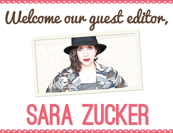 hey guys, i'm really excited to have sara as a guest editor on the modcloth tumblr today. if you aren't already following sara and modcloth on tumblr, then do so now! sarazucker:  so, this is going on today: modcloth:  With a resume including the popular fashion blog, Farpitz, and a day job at Glamour Magazine, Sara Zucker certainly knows a thing or two about fashion, which is why we're excited to welcome her as our latest Tumblr Guest Editor for the day! Follow her along as she muses on some of her latest fashion inspirations, from street style to high fashion to practical shopping advice. Have a question for Sara? She'll be around for the rest of the day to offer up her best fashion and career advice, so be sure to submit your questions! Before we hand her over, we wanted to tell you just a little bit more about this fashion blogger-turned-magazine maven: In addition to her awesome position as Community Manager at Glamour, she is a freelance fashion writer and blogger. Her blog has been featured in the Wall Street Journal, Lucky Magazine, on Racked, Fashionista and Guest of a Guest, among others. Her hobbies include wearing sweatpants until they wear out, finding the tastiest chicken nugget, and updating her inspiration cork-board each season. To fully grasp the awesomeness that is Sara, I strongly recommend that you follow her on Twitter at @sbz.