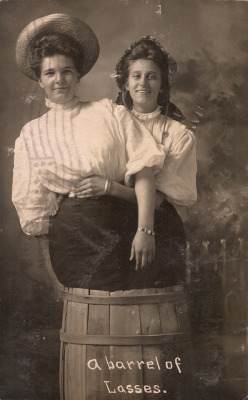 21girlsalute:  A barrel of Lasses, postcard from Enid, Oklahoma, 1908