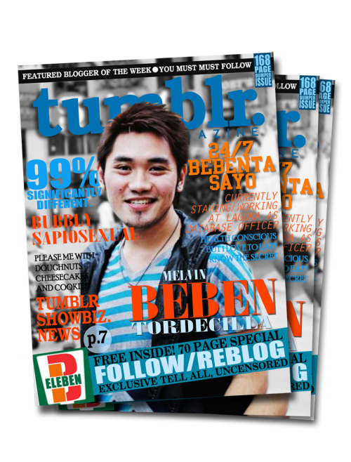 Tumblr Magazine Layout Vol.1 Issue No: 1 Cover: Beben Eleben ——> Wouldn't it be nice if there would be a Tumblr Magazine featuring some of the awesome bloggers on tumblr. Complete with its features, articles and latest tumblr news and up-coming events.