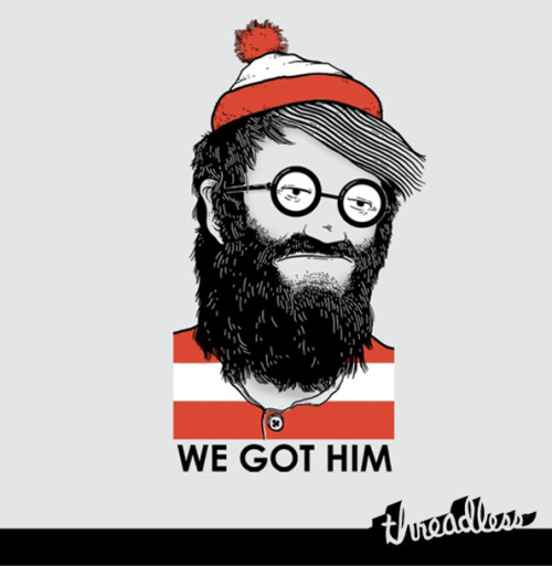 threadless:  We Got Him designed by Nicholas Roberts is one of this week's new printed tees. It was a submission from the 3 Words or Less design challenge.