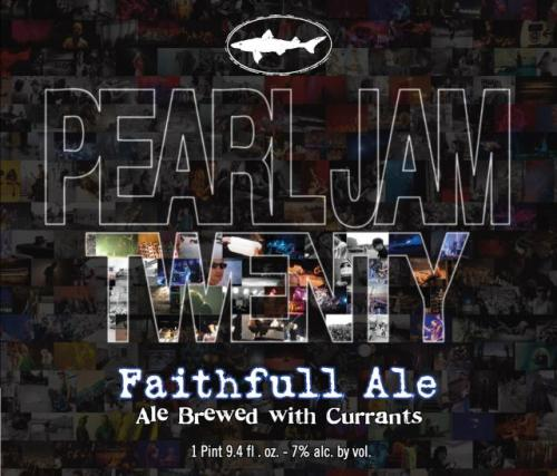 Dogfish Head Craft Brewery's Faithfull Ale, brewed in honor of Pearl Jam's 20th anniversary