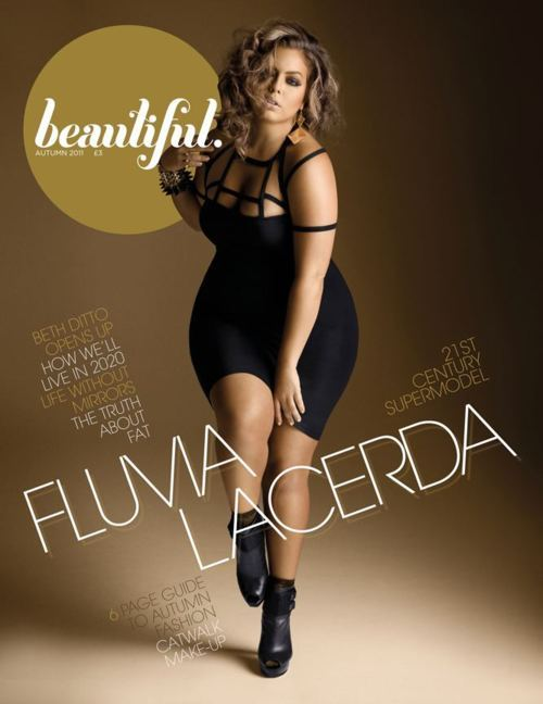 Plus Model Fluvia Lacerda on the cover of Beautiful Magazine's Autumn issue. Fluvia Lacerda is signed with Bella Model Management, Ben Barry Agency Inc, Hughes Models, and Models 1.