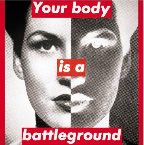 fyeahwomenartists:  Barbara KrugerUntitled (your body is a battleground), 1989Photographic silkscreen on vinyl