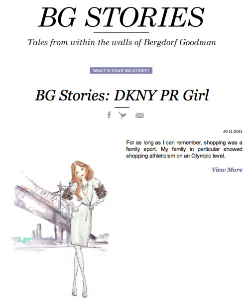 Our latest BG Story is up… oh hey DKNY PR Girl.  Read her story on 5th/58th Share your BG Story