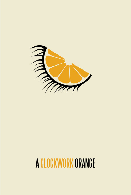 A Clockwork OrangeMade and submitted by Matt Owen