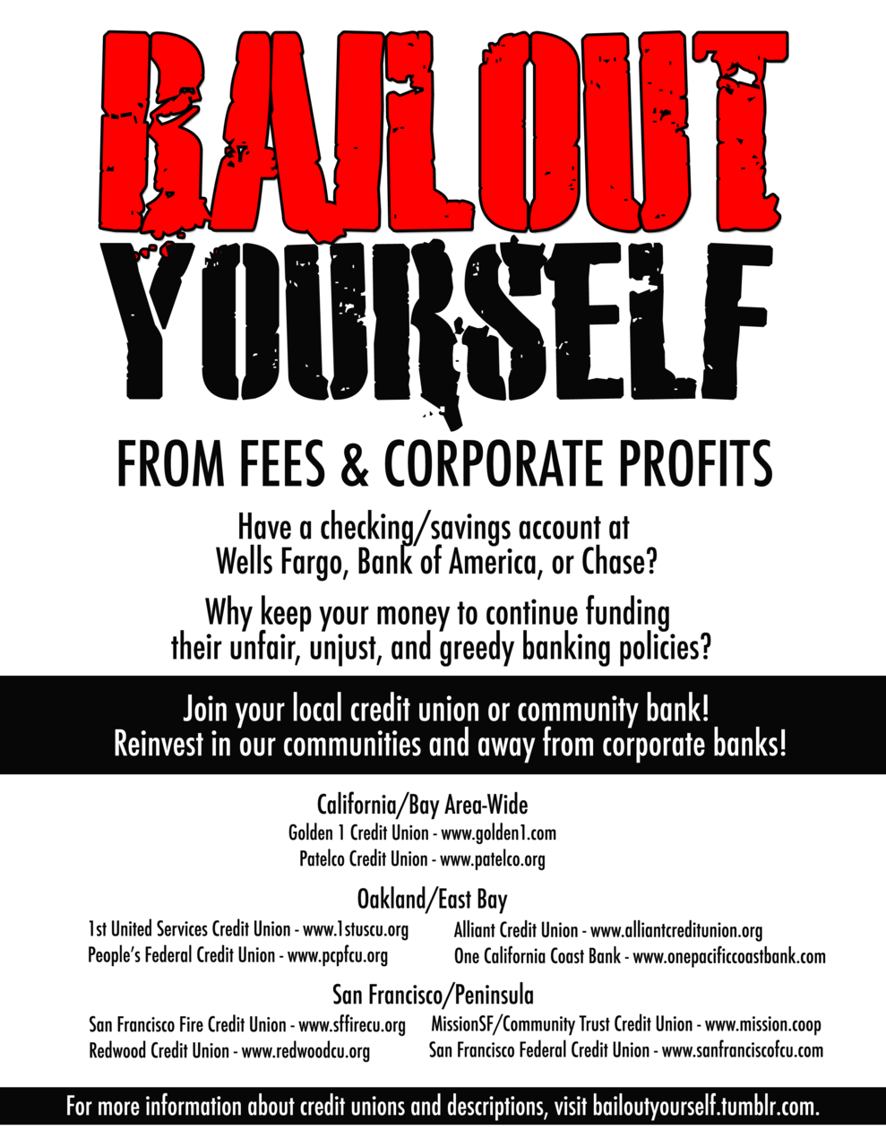 Stop paying into corporate profits. Check this out. From bailyourselfout.tumblr.com.
