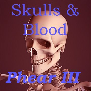 "creepyghosts:  Presenting: Phear - Skulls & Blood Grant's horrifying composition of tracks by Phear. ""The newest album 'Skulls & Blood' will absolutely knock your socks  off.  You'll be screaming so loud only an ice cold Pepsi could relieve  your dry throat."""