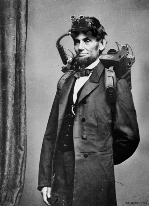 iheartchaos:  Abraham Lincoln, ghostbuster Looks legit to me. Via