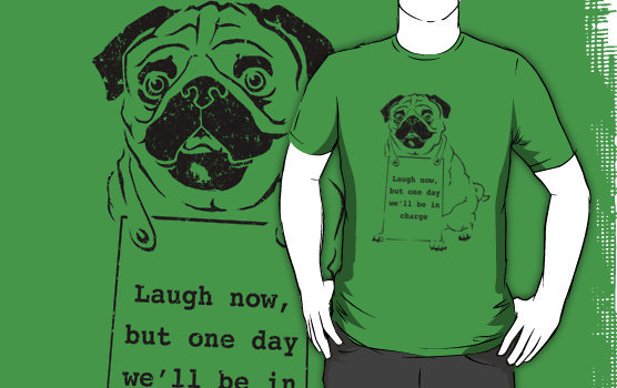 Banksy Pug T-shirt I added a couple different designs to my RedBubble site today. This is more of a personal shirt. It combines my love of my pug, Memphis, with my favorite piece from the artist Banksy.