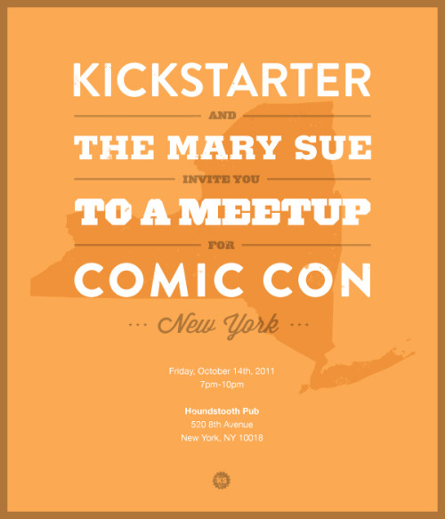 If you're heading to New York Comic Con this weekend, here's two Kickstarter events you may be interested in: 1) Making Comics with Kickstarter: I'll be moderating a discussion on how to run a great project, featuring the creators of Womanthology, Cursed Pirate Girl, Queen Crab, and Footprints. Friday, October 14th, 11-12pm RM 1A15 2) Comic Con Meetup hosted by Kickstarter and The Mary Sue: Join us for drinks, games, and more! Friday, October 14th 7-10pm at Houndstooth Pub Hope some of you can make it! And if you happen to be a Doctor who travels in a Blue Box, you can park up front.