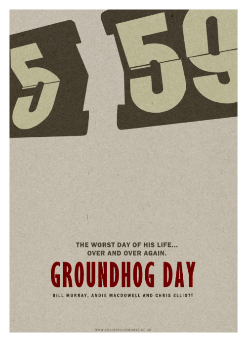 Groundhog Day by Forge Design Works