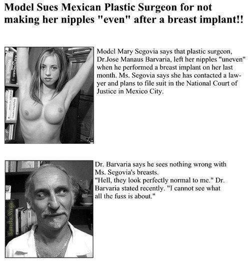 "Model sues plastic surgeon for not making her nipples ""even"" after a breast implant."