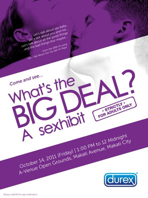 """WHAT'S THE BIG DEAL?"" a sexhibit.  Oct 14, 2011 (Friday) 1pm-12mn  A-Venue Open Grounds in Makati Avenue."