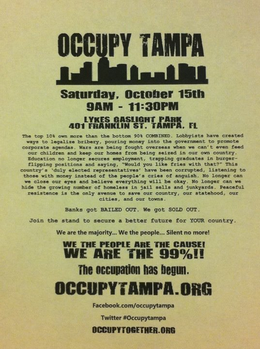 Also, Occupy Tampa is on Tumblr, Twitter, YouTube, and Flickr. A schedule of today's events can be found here.