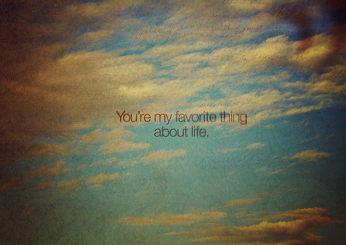 You're my favorite….