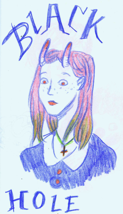 So I drew a horned girl, and then I thought it looked like a messed up school picture, like one of the kids from Charles Burns' Black Hole went to picture day. I just thought it was funny.