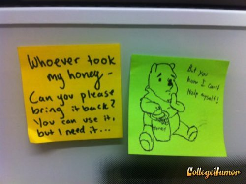 collegehumor:  Office Winnie the Pooh Post-It This is why you don't hire addicts.