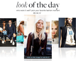 Vote for your favorite Look of the Day!