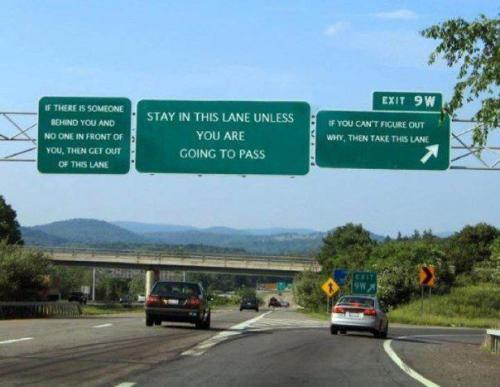 I wish we had signs like this in Dallas. Seriously..