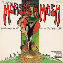 "Bobby ""Boris"" Pickett and the Crypt-Kickers The Original Monster Mash (London Records, 1973)."