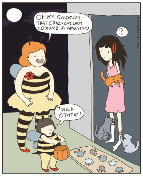 catversushuman: I decided to make an early Halloween comic. It gives me an excuse to draw bumblebee costumes. Oh I have a CvsH book and a couple poster giveaways in my main blog. Head on over if you'd like :)