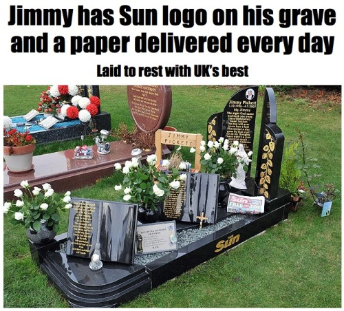 Free advertising for The Sun: Apparently it goes to the grave for some people. This is like the UK version of the PBR coffin, right?