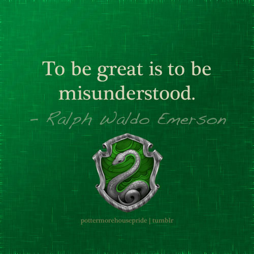 pottermorehousepride:  Slytherin Pride  One of my favorite Emerson quotes <3