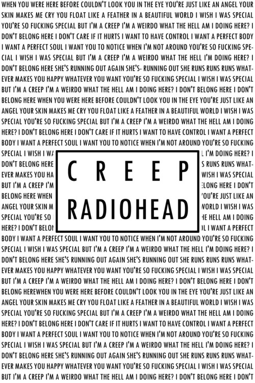 thejediwalking:  Creep