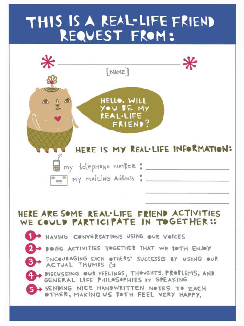 Real Life Friend Request (by Laura George via bookspaperscissors)