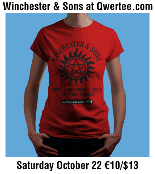 Winchester & Sons to be printed at Qwertee! Thanks to everyone for their votes! Qwertee will be printing my Winchester & Sons design next Saturday, October 22. Stay tuned for more details and for contest details! You can follow TCF on Twitter and Like on Facebook.