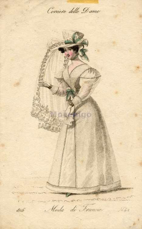 oldrags:  Wedding dress, 1826 Italy, Corriere delle Dame  I love Corriere Delle Dame!  It is one of my favorite publications, but one you don't see very often.  I actually own an original plate from this publication.  I need to get it scanned so I can put it up for you guys!