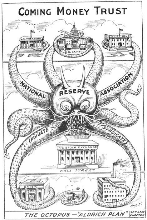 Cartoon from 1912, one year before the creation of the Federal Reserve… amazing.