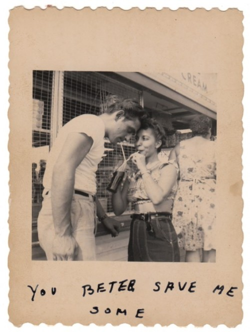 myamericandreamm:  1940's photograph You better save me some.