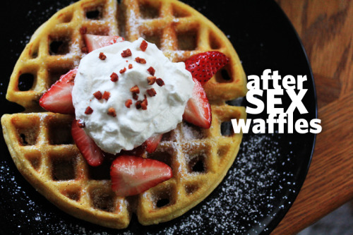 "RECIPE: After Sex Waffles yes i did. this is a quick and easy recipe that you can make in less than 15 minutes after some good, vigorous lovin…provided you still have a little energy ;) This is a ""lazy"" recipe, so use your favorite waffle recipe or mix…I used this mix by Stonewall Kitchen (it's my favorite mix ever) but use whatever you have. This recipe is delicious and perfect for snuggling up in bed and eating together after a long, hot n heavy session. They make look like regular waffles, but the surprise is inside…there's an occasional bite of chocolate accented with a tiny bit of cinnamon and fresh vanilla beans, then there's the salty bite of the pancetta (or bacon) mmmm. Sooooo yummy, and perfect for sharing then falling asleep in each others arms….or gettin it on again <3  Waffles *your favorite waffle mix or recipe* (I used Stonewall Kitchen and it makes 2 belgian sized waffles or 3 to 4 regular sized waffles) Add-in's: 1 tsp vanilla extract 1 pinch of cinnamon 2 tbsp chocolate chips (i used Ghirardelli milk chocolate chips) 1 vanilla bean (optional, if you're not using a vanilla bean, add 1/2 tsp more of vanilla extract) toppings: softened butter (i used whipped butter) fresh strawberries or raspberries (i used strawberries) whipped cream (i made fresh homemade whipped cream with 1 cup cold heavy cream, 1 1/2 tbsp granulated sugar, 1/2 tsp vanilla extract. whip on the highest speed until soft peaks form — you can use the shit in the can if you want) 1 tsp chopped bacon or pancetta pieces (optional - i used pancetta) warm maple syrup Directions: 1. Prepare the waffle mixture according to their respective recipe directions. Fold all add-in ingredients into your waffle batter without overmixing and cook according to your waffle iron's instructions. 2. Top with softened butter and lightly drizzle warm maple syrup all over the waffle. If your maple syrup is warm it will soak in beautifully without making the waffle soggy. Top with your strawberries, whipped cream and bacon or pancetta pieces, grab 2 forks and eat this in bed with your loved one. 3. Have more sex if you feel like it ;) #nomnomsafely ;)"