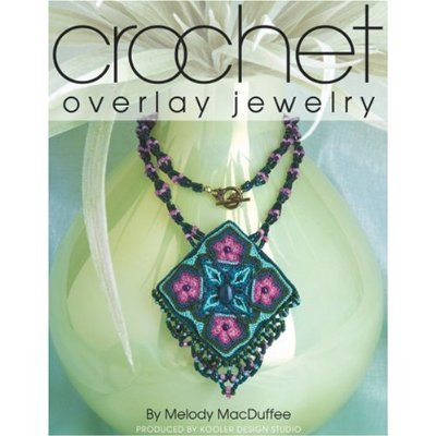 Book: Crochet Overlay Jewelry (Melody MacDuffee)