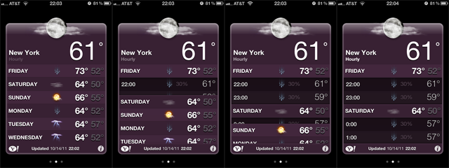 Weather app - Swiping down in iOS 5's weather app reveals hourly forecasts. /via David