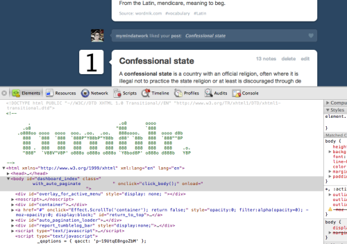 Tumblr - There is an ASCII art logo in Tumblr's HTML source.  /via 1ThingToday