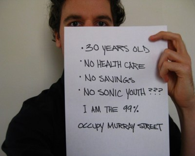 perpetua:  Josh Luft begins the Occupy Murray Street movement.  we're banging pots and pans  to make you understand  we gotta bury you man