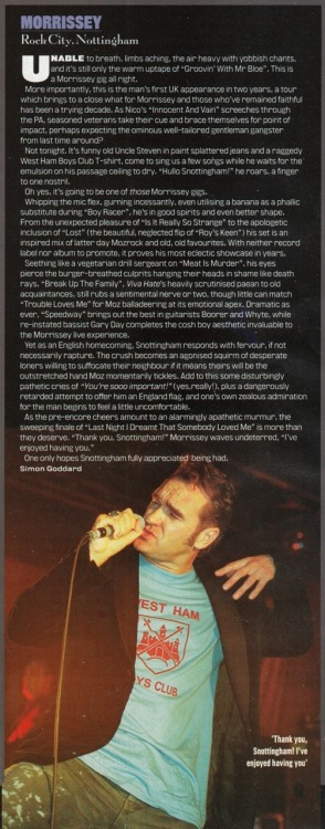 Review of Morrissey's November 1999 gig in Nottingham by Simon Goddard for Uncut magazine.