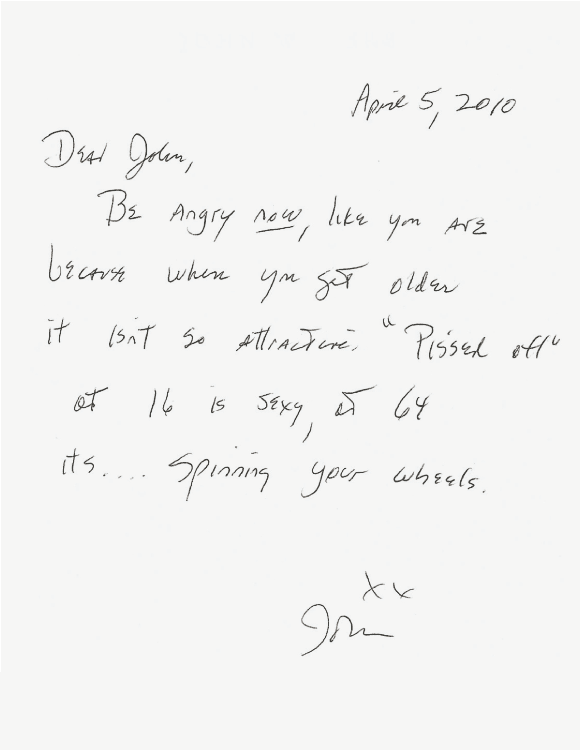 austinkleon:   John Waters' letter of advice to his 16-year-old self, from the book, Dear Me Filed under: anger