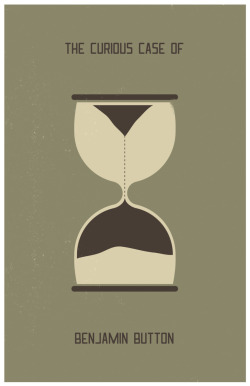 minimalmovieposters:  The Curious Case Of Benjamin Button by Caleb Kerr  This is damn cool. I was a big fan of the movie adaptation of Benjamin Button. Something about the tone of it and the extended cast of characters reminded me a lot of Forrest Gump. It's also beautifully shot (David Fincher is a bamf) and the cast is amazing (Brad Pitt is the man).