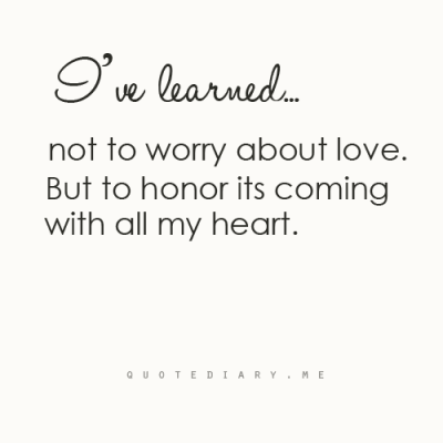 quotediaryofficial:  I'v learned…. No.20 CLICK HERE for more life, love, friendship and inspiring quotes!