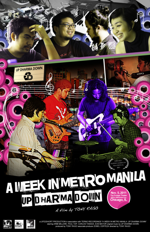life2short:  A Week In Metro Manila: Up Dharma Downpremieres Saturday Nov. 5th at the Chicago Filipino American Film Festival poster art by Larry Cayco LIFE2short Productions