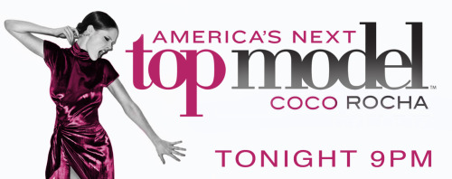 America's Next Top Model - All StarsI hope you'll all tune into America's Next Top Model to watch as I guest star in tonight's episode! I had so much fun filming this show and can't wait to see the results. Right now I'm working in Paris, but through the miracle of modern science and my friends at Tyra Banks headquarters in NY I am going to be able to watch live with you tonight at 9pm eastern standard time (3am my time). I'll also be tweeting all kinds of crazy thoughts from my hotel room during the show, so follow my @CocoRocha twitter handle if you want some insider commentary!xxCoco