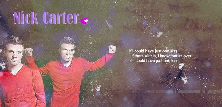 EDIT : @nickcarter :)If we could have just one kiss.? i think we would faint. right :)? HAHA