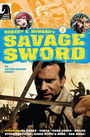 Robert E. Howard's Savage Sword #2. Dark Horse comics.