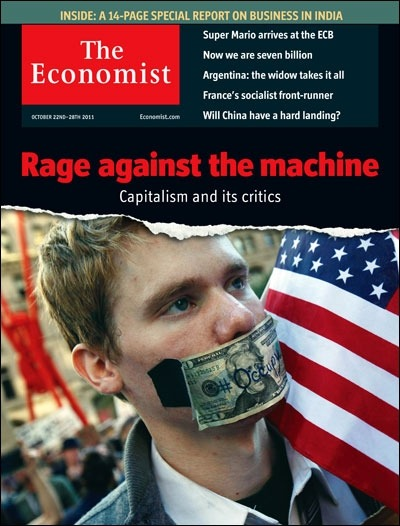 "theeconomist:  Tomorrow's cover today: people are right to be angry. But it is also right to be worried about where populism could take politics.  It was only a matter time before the vaunted ""end of history"" thesis faced more than a conceptual challenge from theorists and political economists. Have no illusions, the greater capitalist system is currently embroiled in a struggle for its continued legitimacy, and unless the system's most energized and prosperous militants and beneficiaries concede some meaningful measure of political and economic territory, they run the risk of upsetting capitalism to the benefit of no one. Let me begin by taking the wind/hot air out of the sails of radicals who, for better or for worse, foresee an end to capitalism. That's not going to happen. The capitalist mode of production is to entrenched and productive to simply be jettisoned in favour of something else. However, the expansive framework that grew and was consciously built around it will undoubtedly see parts of it shaken to their very foundations.Things like the idea of corporate personhood, regulatory panopticism (the so-called night watchman state and self-regulation) and anti-regulation (regulations that enshrine an opposition to regulation), runaway spending on state force, and government and state action that intervenes in society for the benefit of promoting the interests of the so-called 1%. These and similar ""neo-liberal"" ideological strongholds will face highly disruptive challenges, and not because of the direct influence of the Occupy movement.Save for crypto-plutocrats, the ""vanishing middle-class"" is a common point of contention across all ideological lines. Once dismissed as a baseless tin-foil hat preoccupation of post-marxism socialists and social democrats, today not one single electable political party can afford to ignore this now mainstream concern. However, all commonalities begin and end here when we start to consider the different levers proposed by these parties. The Economist is right to warn against populism, but we mustn't conflate populism with deepening democracy, as the newspaper's anonymous editors so often do."