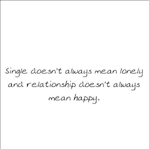 #quote #quotes #text #words #feeling # single #lonely #relationship #happy #love  (Taken with instagram)